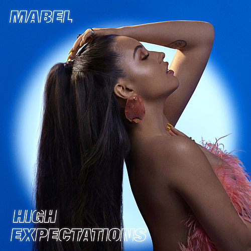 High Expectations de Mabel