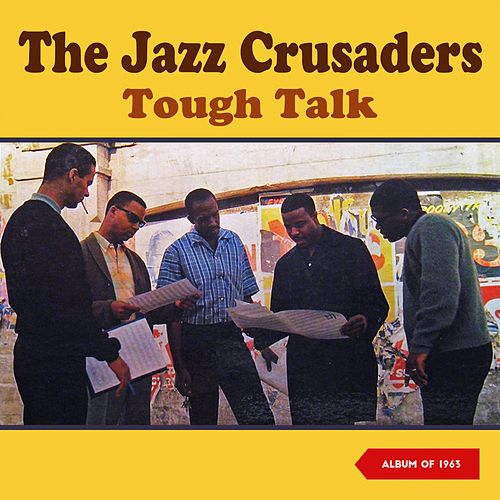 Tough Talk (Album of 1963) von The Crusaders