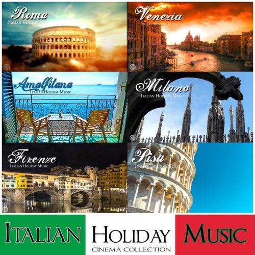 Italian Holiday Music - Cinema Collection von Various Artists