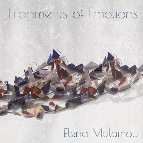 "Elena Malamou: ""Fragments of Emotions"""