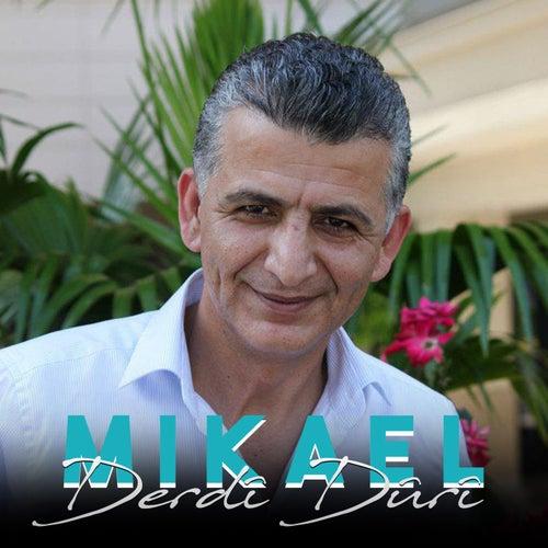 Derdî Dûrî by Mikael