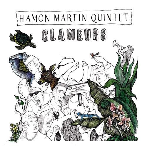 Clameurs de Hamon Martin Quintet