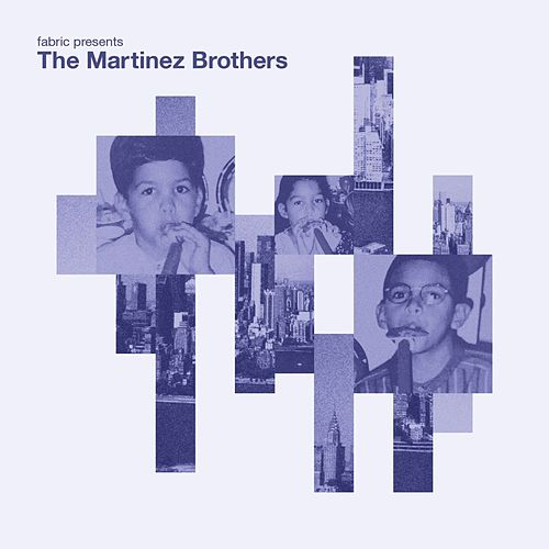 fabric presents The Martinez Brothers by The Martinez Brothers