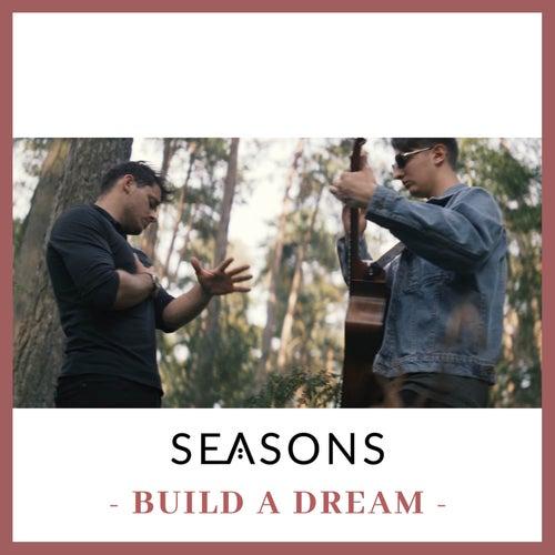 Build a Dream de Seasons