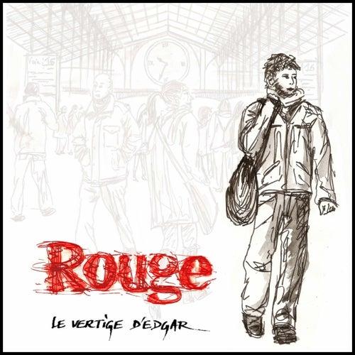 Le vertige d'Edgar de Rouge