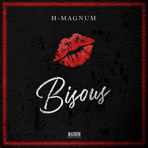 Bisous de H Magnum
