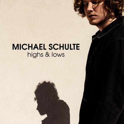 Highs & Lows von Michael Schulte