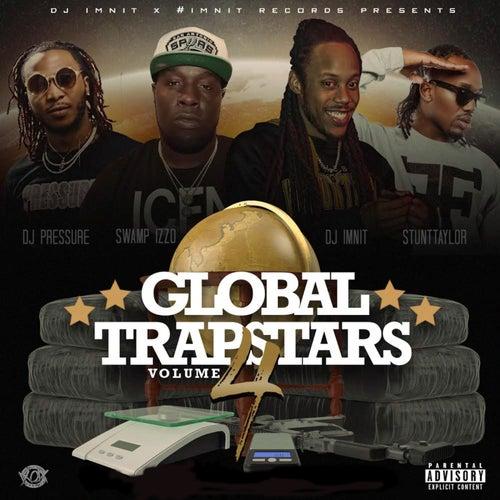 Global Trapstars, Vol. 4 (Hosted by Stunt Taylor, DJ Pressure, DJ Swampizzo & DJ Imnit) de Dj IMNIT
