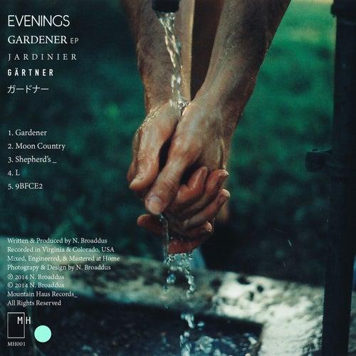 Gardener EP de The Evenings