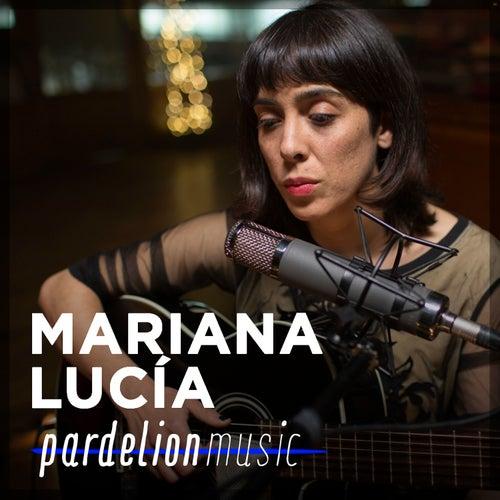 Mariana Lucía Live on Pardelion Music (Live) von Mariana Lucía