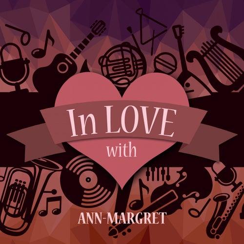 In Love with Ann-Margret von Ann-Margret