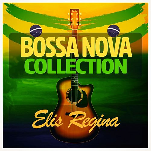 Bossa Nova Collection von Elis Regina