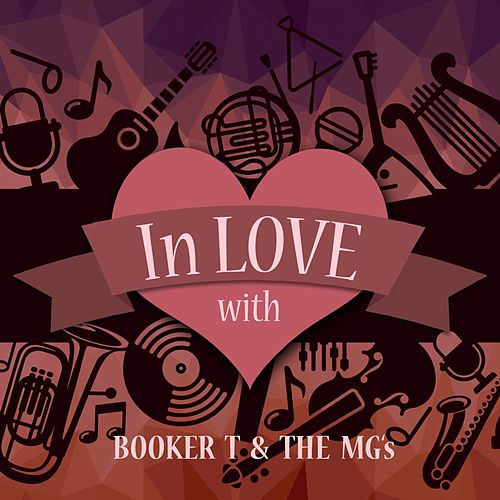 In Love with Booker T & the Mg's de Booker T. & The MGs