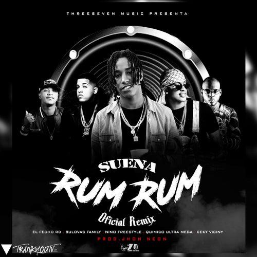 Suena Rum Rum (feat. Quimico Ultra Mega & El Fecho RD) [Remix] de Bulova
