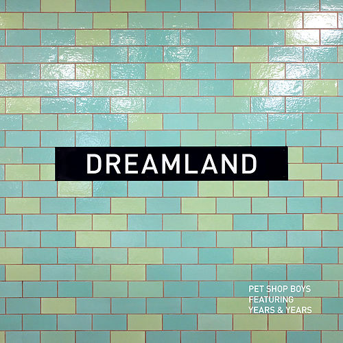 Dreamland de Pet Shop Boys