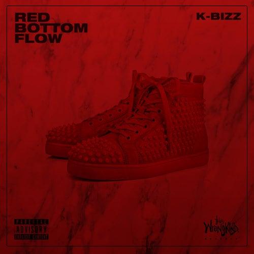Red Bottom Flow von K Bizz