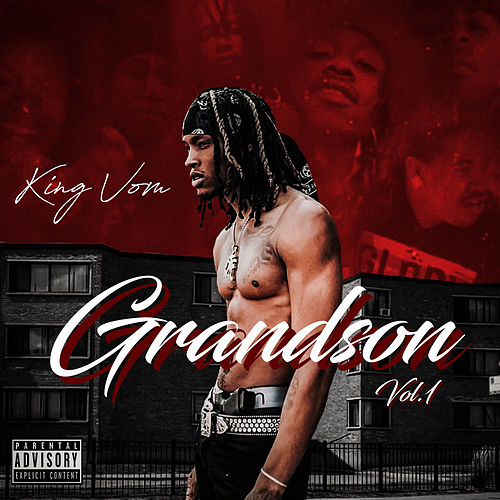 Grandson, Vol. 1 by King Von