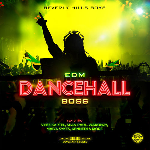 EDM Dancehall Boss von Beverly Hills Boys