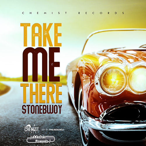 Take Me There by Stone Bwoy