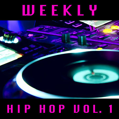 Weekly Hip Hop vol. 1 de Various Artists