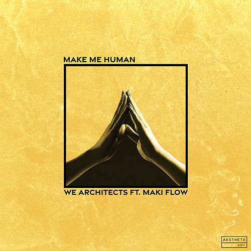 Make Me Human by We Architects