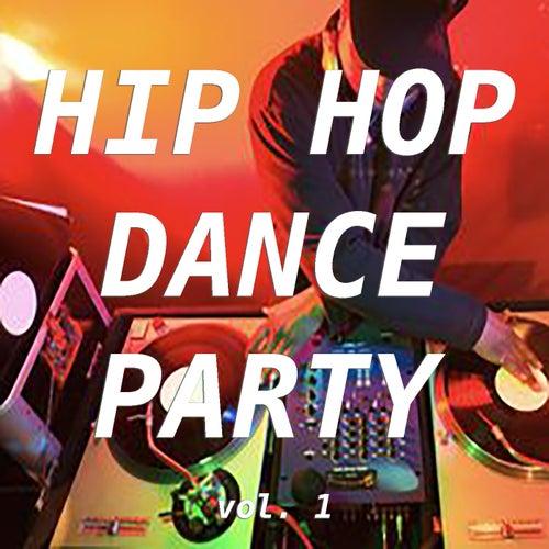 Hip Hop Dance Party vol. 1 von Various Artists