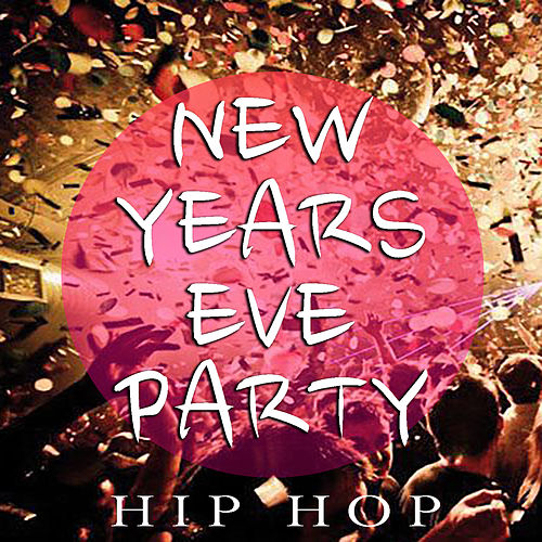 New Years Eve Party Hip Hop von Various Artists