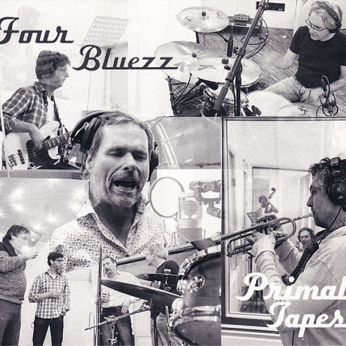 Primal Tapes by Four Bluezz