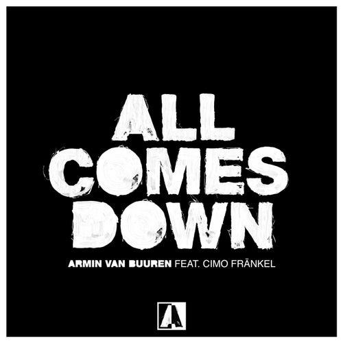 All Comes Down by Armin Van Buuren