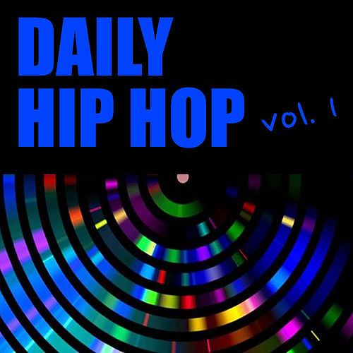 Daily Hip Hop vol. 1 by Various Artists