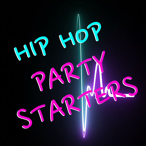 Hip Hop Party Starters de Various Artists