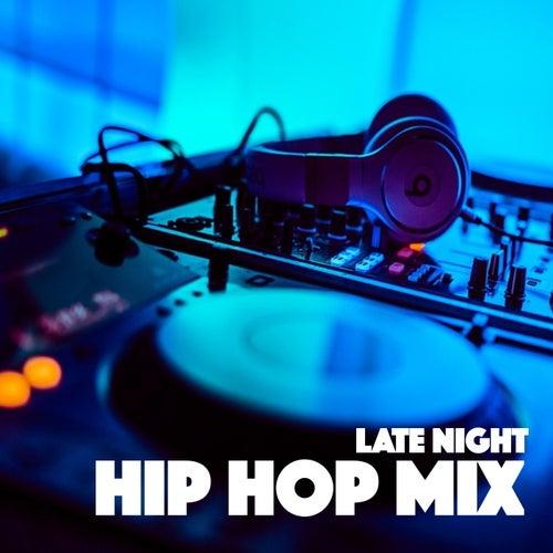 Late Night Hip Hop Mix de Various Artists