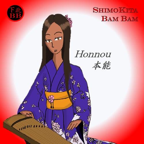 Honnou de Shimokita Bam Bam