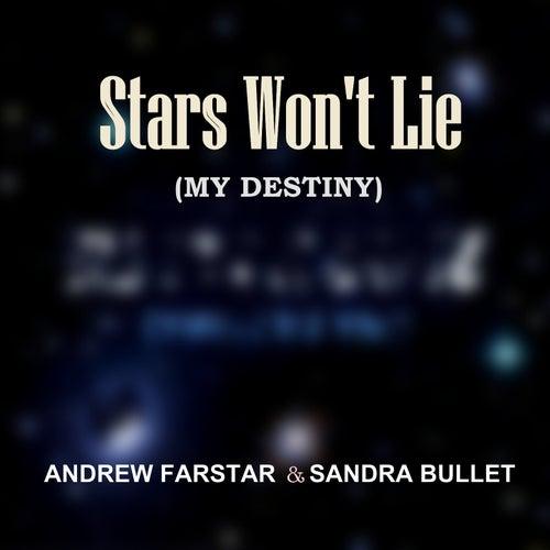 Stars Won't Lie (My Destiny) von Andrew Farstar