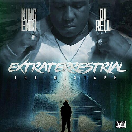 Extraterrestrial by King Enki
