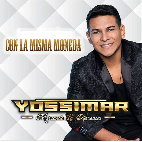 Con la Misma Moneda von Yossimar