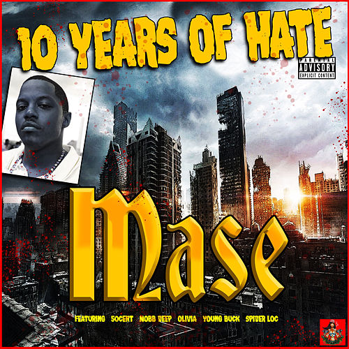 10 Years Of Hate de Mase
