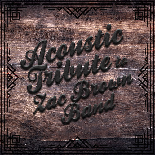 Acoustic Tribute to Zac Brown Band (Instrumental) de Guitar Tribute Players
