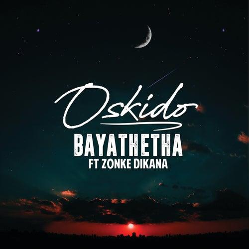 Bayathetha di Oskido