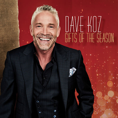 Gifts of the Season by Dave Koz