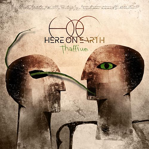 Thallium by Here On Earth (Motion Picture Soundtrack)