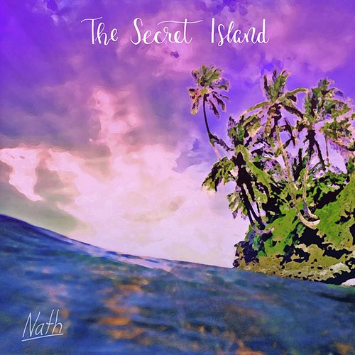 The Secret Island von Nath