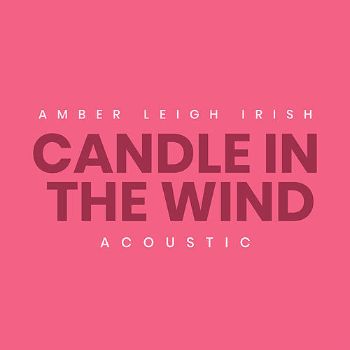 Candle In the Wind (Acoustic) de Amber Leigh Irish