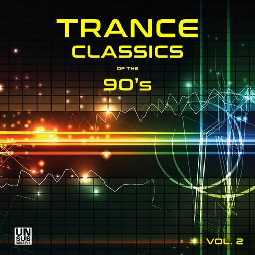 Trance Classics of the 90's, Vol. 2 de Various Artists