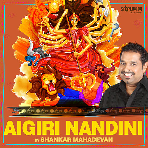 Aigiri Nandini - Single by Shankar Mahadevan