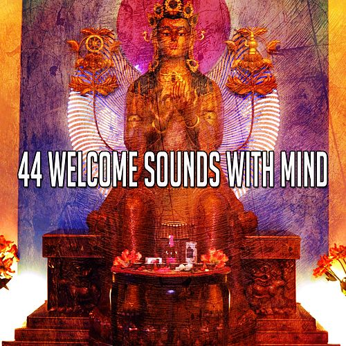 44 Welcome Sounds with Mind de Yoga