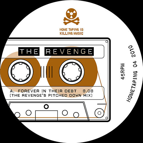 Forever in their Debt Remixes de The Revenge
