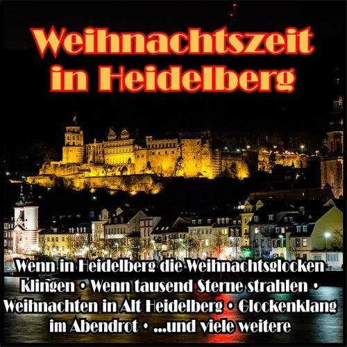 Weihnachtszeit in Heidelberg de Various Artists