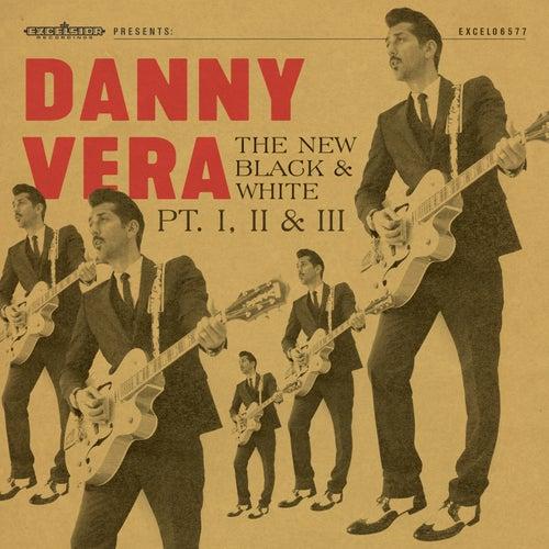 The New Black and White Pt. I, II & III van Danny Vera