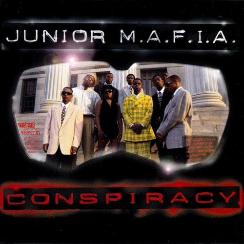 Conspiracy (PA) by Junior M.A.F.I.A.